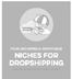 niches for dropshipping